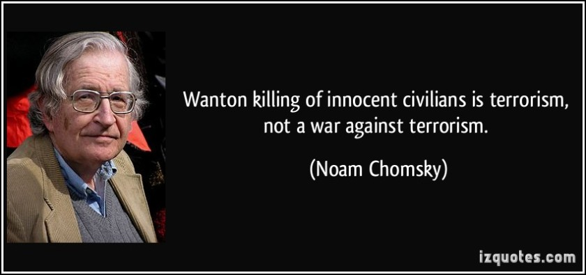 quote-wanton-killing-of-innocent-civilians-is-terrorism-not-a-war-against-terrorism-noam-chomsky-218809
